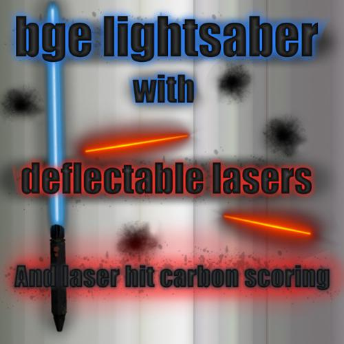 bge Lightsaber with deflectable lasers and laser-hit carbon scoring preview image