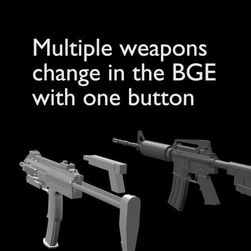 Multiple weapons change in the BGE with one button. preview image