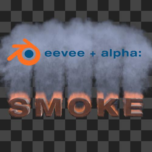 Eevee + Alpha : Smoke preview image
