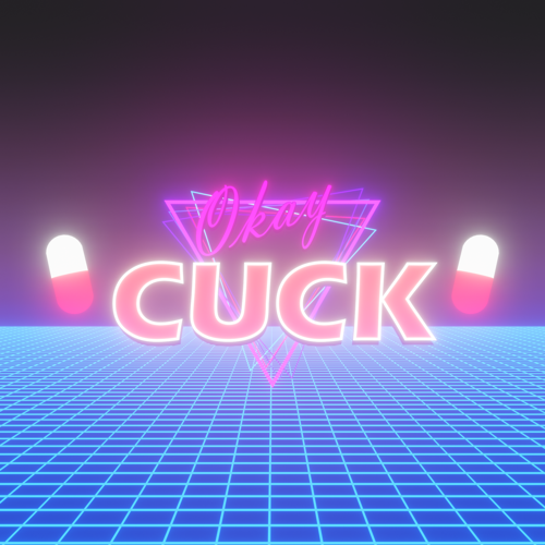 OK CUCK (Synthwave template) preview image